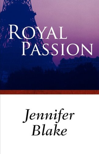 Royal Passion (0759257922) by Jennifer Blake