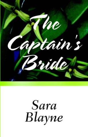 The Captain's Bride: Blayne, Sara