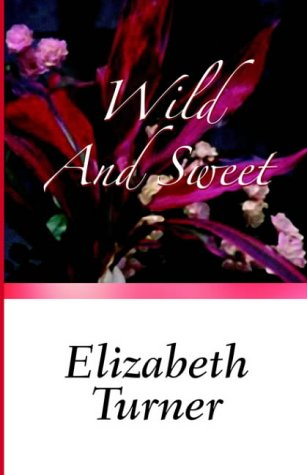 9780759259454: Wild and Sweet