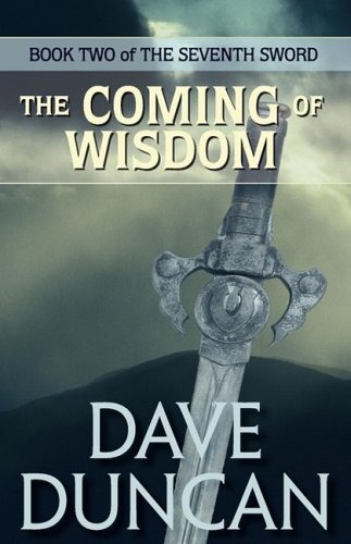 9780759270671: The Coming of Wisdom (the Seventh Sword Trilogy Book 2)