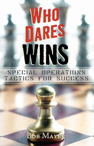 9780759270756: Who Dares Wins: Special Operations Tactics for Success