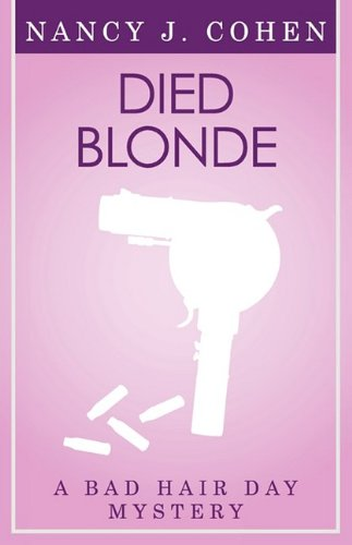 9780759286948: Died Blonde (Bad Hair Day Mystery 6)