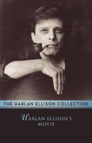 Harlan Ellison's Movie: Ellison, Harlan