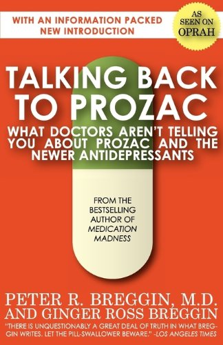 9780759295728: Talking Back to Prozac
