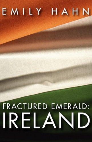 9780759296862: Fractured Emerald: Ireland