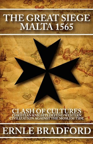 9780759299344: The Great Siege: Malta 1565