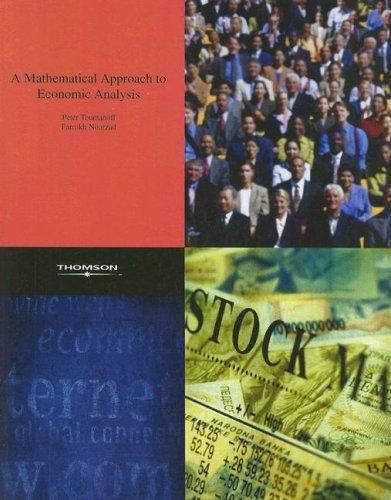 A Mathematical Approach to Economic Analysis: Toumanoff, Peter; Nourzad, Farrokh