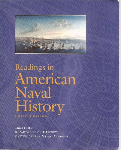Readings in American Naval History Third Edition: Department of History