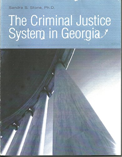 9780759310995: The Criminal Justice System in Georgia
