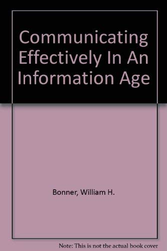 9780759313064: Communicating Effectively in an Information Age