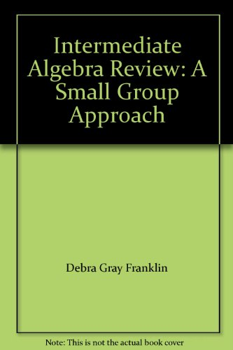 9780759313309: Intermediate Algebra Review: A Small Group Approach