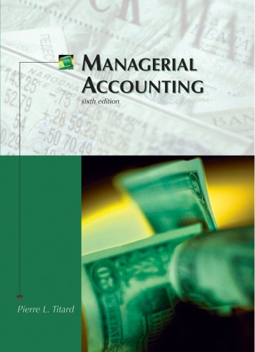 Managerial Accounting: Titard, Pierre L.