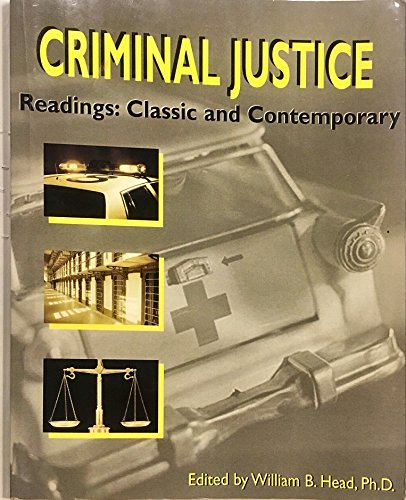 9780759318038: Criminal Justice Readings: Classic and Contemporary, 3e - Custom Edition for Indiana University