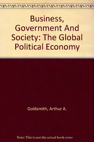 9780759321892: Business, Government and Society: The Global Political Economy