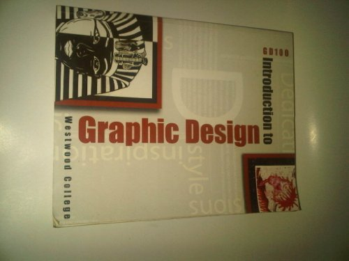 9780759336179: Westwood College GD100: Introduction to Graphic Design