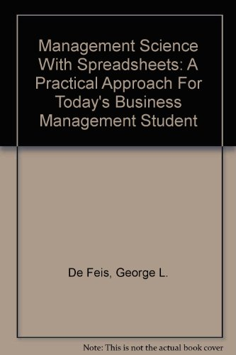 9780759338623: Management Science with Spreadsheets: A Practical Approach for Today's Business Management Student