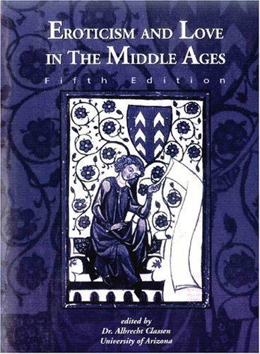 9780759339446: Eroticism and Love in the Middle Ages