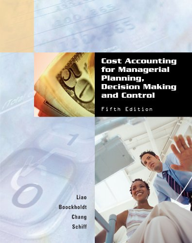 9780759340411: Cost Accounting for Managerial Planning, Decision Making and Control