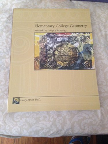 9780759341906: Elementary College Geometry