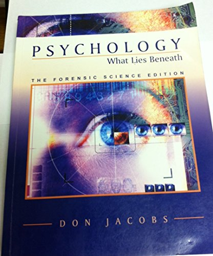 Psychology: What Lies Beneath (The Forensic Science Edition): n/a