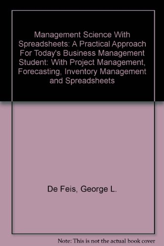 Management Science With Spreadsheets: A Practical Approach For Today's Business Management ...