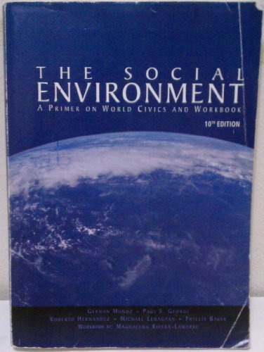9780759360310 the social environment a primer on world civics and