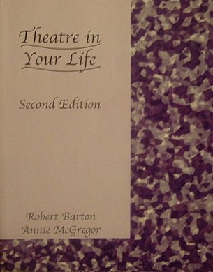 9780759390355: Theatre in Your Life