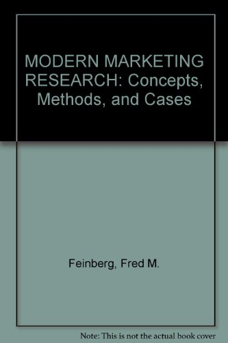 Modern Marketing Research : Concepts, Methods, and: Thomas C. Kinnear;
