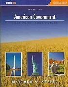 9780759391765: American Government Your Voice, Your Future