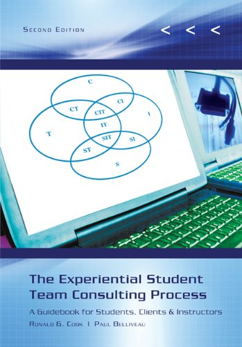9780759393349: The Experiential Student Team Consulting Process: A Guidebook for Students, Clients & Instructors
