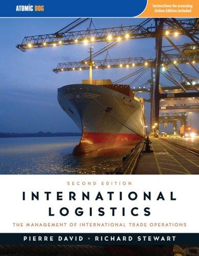 International Logistics : The management of International: David, Pierre A.(Pierre