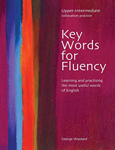 Key Words for Fluency, Upper Intermediate Collocation: Woolard, George