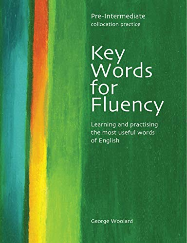 9780759396296: Key words for fluency. Pre-intermediate. Per le Scuole superiori: Learning and practising the most useful words of English