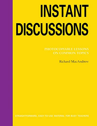 9780759396302: Instant Discussion: Photocopiable Lessons on Common Topics (Instant Lessons Series)