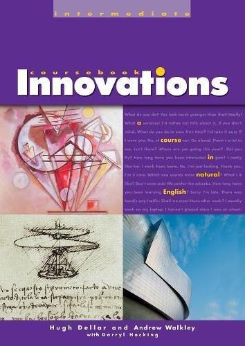 Innovations Coursebook, Intermediate: A Course in Natural: Dellar, Hugh/ Walkley,