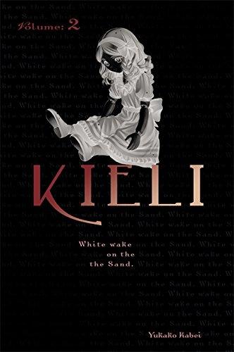 Kieli, Vol. 2 (novel): White Wake on the Sand (Kieli (novel)): Yukako Kabei