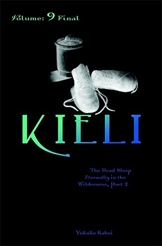 9780759529373: Kieli, Vol. 9 (light novel): The Dead Sleep Eternally in the Wilderness, Part 2 (Kieli (Novel))