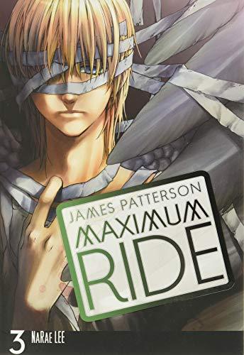 9780759529694: Maximum Ride: The Manga, Vol. 3