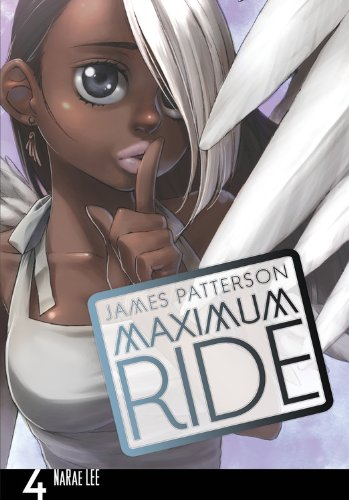 9780759529700: Maximum Ride: The Manga, Vol. 4