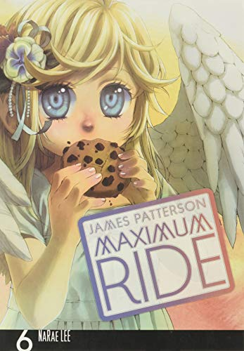 9780759529724: Maximum Ride: The Manga, Vol. 6