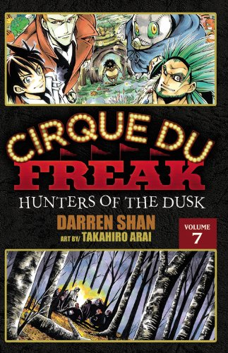 9780759530379: Cirque Du Freak: The Manga, Vol. 7: Hunters of the Dusk