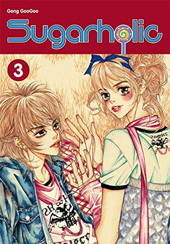 9780759530768: Sugarholic, Vol. 3