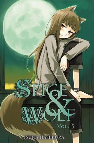 9780759531079: Spice and Wolf, Vol. 3 - light novel