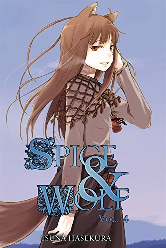 9780759531086: Spice and Wolf, Vol. 4 - light novel
