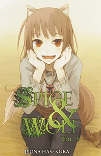 9780759531109: Spice And Wolf: Vol 5 - Novel