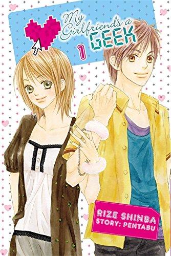 9780759531734: My Girlfriend's a Geek, Vol. 1 - manga