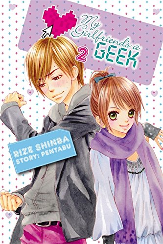 9780759531741: My Girlfriend's A Geek, Vol. 2- Manga