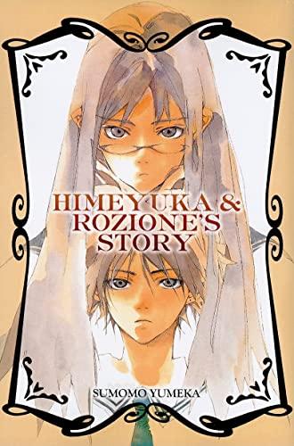 9780759531789: Himeyuka & Rozione's Story