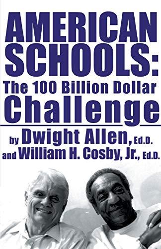 9780759550001: American Schools: The $100 Billion Challenge