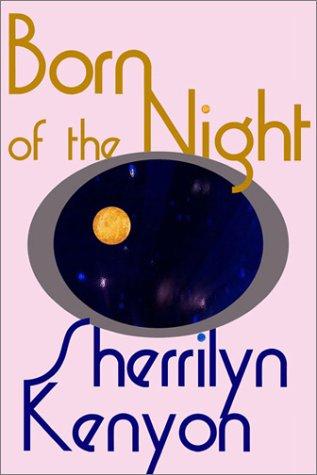 9780759550216: Born of the Night